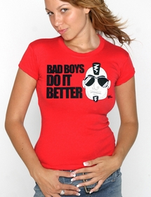 Bad Boys Do It Better Girls Tee