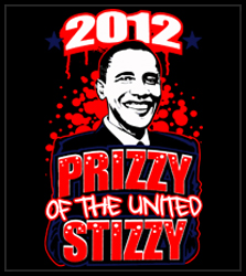 "Barack Obama ""Prizzy of the United Stizzy"" Men's T-Shirt"