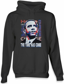 "Barack Obama ""The Time Has Come"" Hoodie"