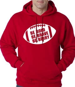 Be Bold, Be Brave, Be Berry Football Adult Hoodie