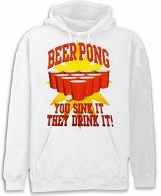 "Beer Pong ""You Sink It They Drink It"" Hoodie"