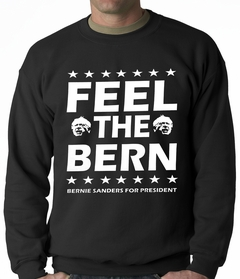 Bernie Sanders For President - Feel The Bern Adult Crewneck