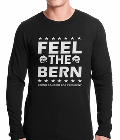 Bernie Sanders For President - Feel The Bern Thermal Shirt