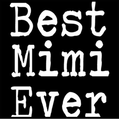 Best Mimi Ever Mens T-shirt