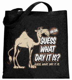 Bewild Guess What Day It Is? Camel Hump Day Canvas Tote Bag