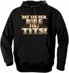 "Biker Hoodies - ""My Other Ride Has Tits"" Biker Hoodie"