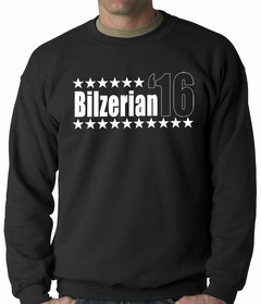 Bilzerian '16 - Vote For Bilzerian For President in 2016 Adult Crewneck