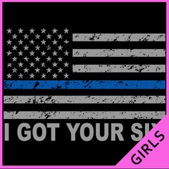 Blue Line American Flag - I Got Your Six - Blue Lives Matter Ladies T-shirt