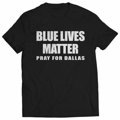 Blue Lives Matter - Pray For Dallas Mens T-shirt