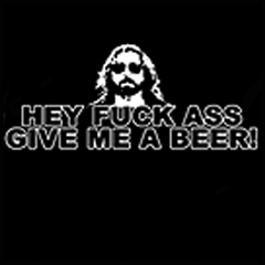 Boon Dock Saints Shirt - Hey Fu*k Ass Give Me A Beer T-Shirt
