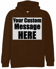 Brown Custom Hooded Sweatshirt