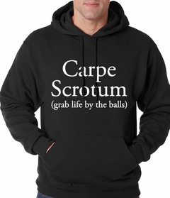 Carpe Scrotum - Grab Life By The Balls Hoodie