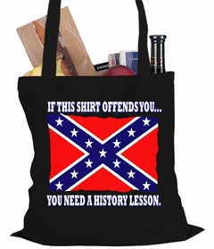 Confederate Flag History Lesson Tote Bag