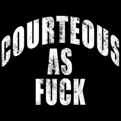 Courteous As Fuck Mens T-shirt