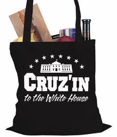 Cruz'in to the Whitehouse Tote Bag