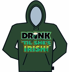Drink Till Shes Irish St. Patricks Day Hoodie