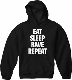 Eat Sleep Rave Repeat Adult Hoodie