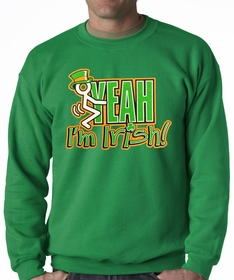 F*ck Yeah I'm Irish Adult Crewneck