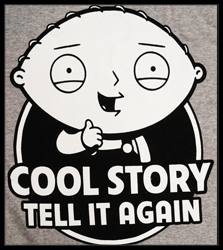 Family Guy Stewie Cool Story Tell It Again Men's T-Shirt