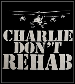 Famous  Quotes From Charlie Sheen T-Shirts - Charlie Don't Rehab T-Shirt