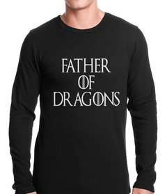 Father Of Dragons Thermal Shirt