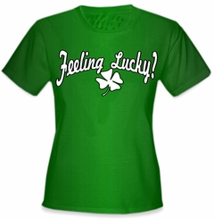 Feeling Lucky Girls T-Shirt
