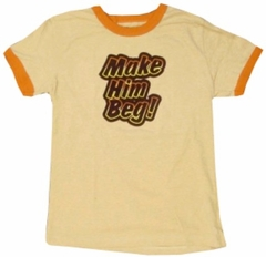 Five Crown Make Him Beg Girls T-Shirt