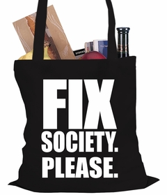 Fix Society. Please. Transgender Equality Tote Bag