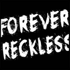 Forever Reckless,  Men's T-Shirt