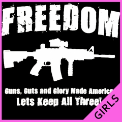 Freedom Guns Guts Glory Girl's T-Shirt