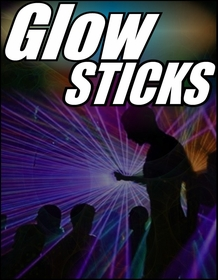 Glow Sticks & More