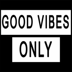 Good Vibes Only Mens T-shirt