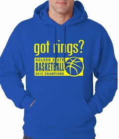 Got Rings? Golden State2015  Basketball Champs Adult Hoodie