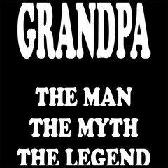 Grandpa The Man The Myth The Legend Mens T-shirt