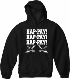 HAP-PAY! HAP-PAY! HAP-PAY! Adult Hoodie