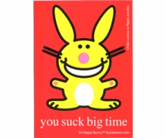 Happy Bunny You Suck Big Time Sticker