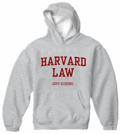 Harvard Law Just Kidding Adult Hoodie
