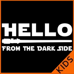 Hello - From The Dark Side Kids T-shirt