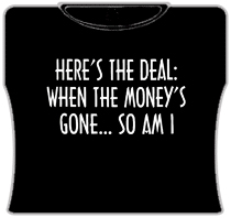 Here's The Deal Girls T-Shirt