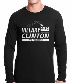 Hillary Clinton Presidential Campaign 2016 Thermal Shirt