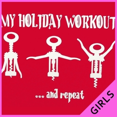 Holiday Workout Funny Girls T-shirt