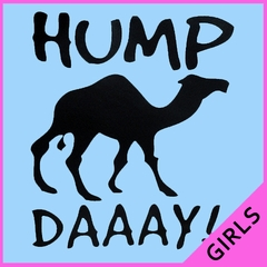Hump Day Camel Girl's T- Shirt