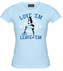 Hustler Love'em And Leave'em Girls T-Shirt