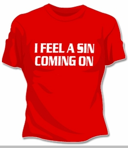 I Feel A Sin Coming On Girls T-Shirt<!-- Click to Enlarge-->