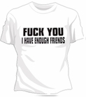 I Have Enough Friends Girls T-Shirt