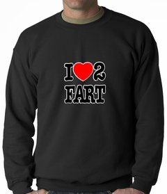 I Love Farting Adult Crewneck