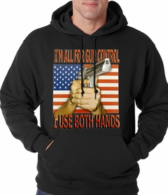 I'm All For Gun Control, I Use Both Hands Adult Hoodie