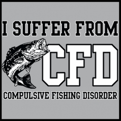I Suffer From Compulsive Fishing Disorder Mens T-shirt