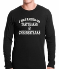 I Was Raised on TastyKakes and Cheesesteaks Thermal Shirt