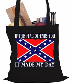 If This Flag Offends You, It Made My Day Confederate Tote Bag